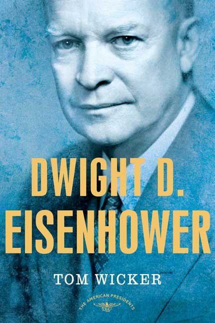 Dwight D. Eisenhower By Wicker, Tom/ Schlesinger, Arthur Meier/ Schlesinger, Arthur Meier (EDT)