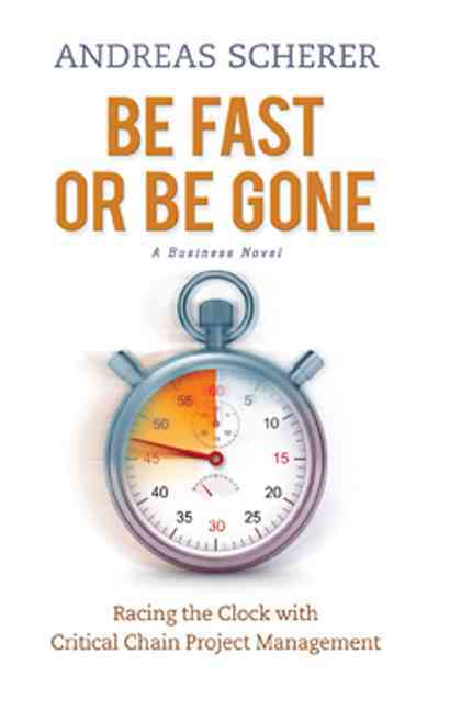 Be Fast or Be Gone By Scherer, Andreas